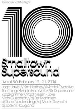 Smalltown Supersound ti år - poster