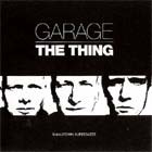The Thing - Garage