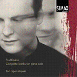 Tor Espen Aspaas: Paul Dukas. Complete Works for piano (cover)
