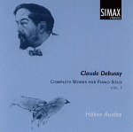 Håkon Austbø: Debussy: Complete Works for Piano Solo vol. 1