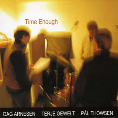 Dag Arnesen: Time Enough (cover)