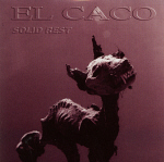 El Caco: (cover) Solid Rest