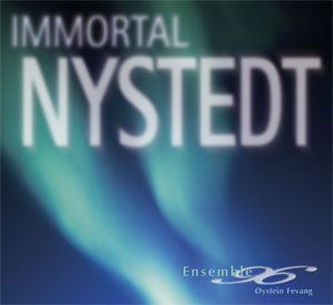 Ensemble 96: Immortal Nystedt
