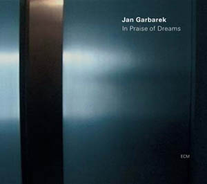 Jan Garbarek: In Praise of Dreams (cover)