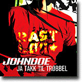 Johndoe: Ja takk til trøbbel (cover)