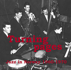 Turning Pages: Jazz in Norway vol.4 1960-1970 (cover)